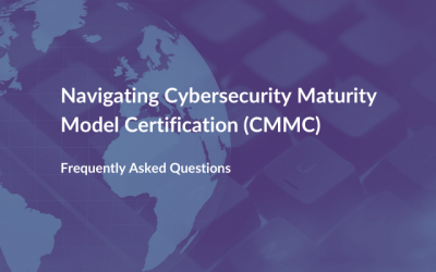 Navigating Cybersecurity Maturity Model Certification (CMMC)