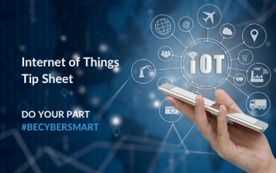 National CyberSecurity Awareness Month: Internet of Things Tip Sheet