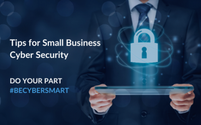 Tips for Small Business Cyber Security