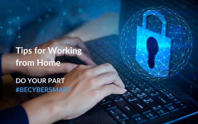 National CyberSecurity Awareness Month: Cyber Security Tips for Working from Home