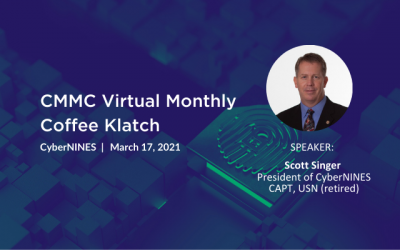 CyberNINES CMMC Virtual Monthly Coffee Klatch