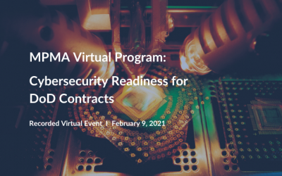MPMA Virtual Program: Cybersecurity Readiness for DoD Contracts