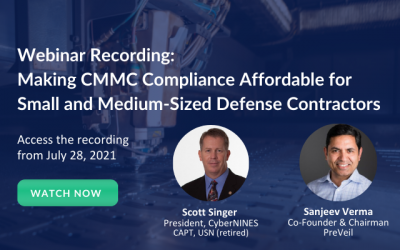 Webinar Recording: Making CMMC Compliance Affordable For Small And Medium-Sized Businesses