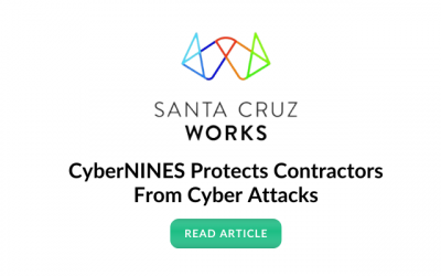 Santa Cruz Works Featured Story: CyberNINES Protects Contractors From Cyber Attacks